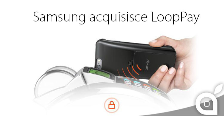 samsung acquisisce loop pay