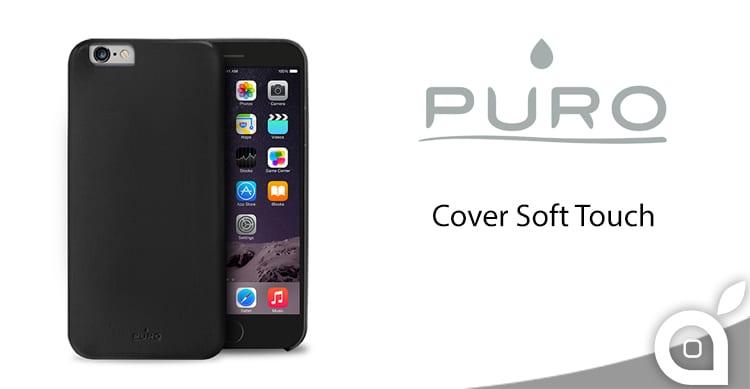 Puro Soft Touch, una cover semplice ed elegante per proteggere i nostri iPhone   La Recensione di iSpazio