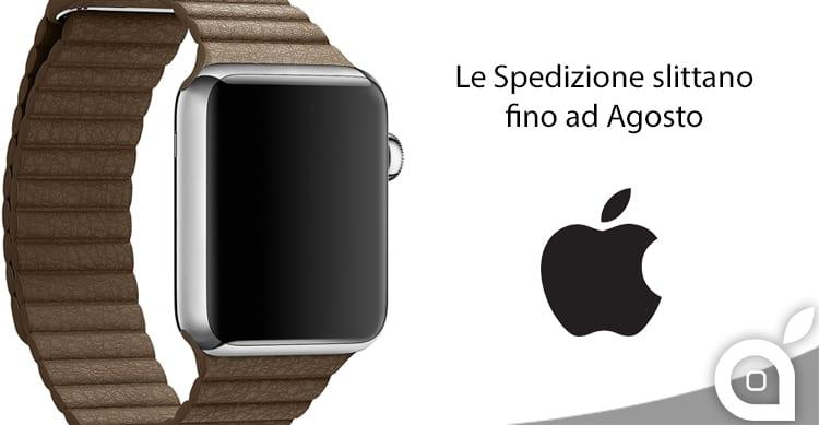 Apple Watch andati a ruba: i tempi di spedizione slittano anche fino ad Agosto