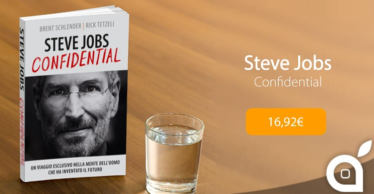 Steve Jobs Confidential: La nuova biografia in italiano sul fondatore Apple è ora disponibile!