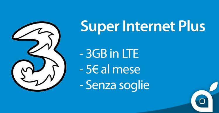 3 lancia la Super Internet Plus per Abbonamenti: 3GB di internet in LTE a 5€ e senza soglie giornaliere!