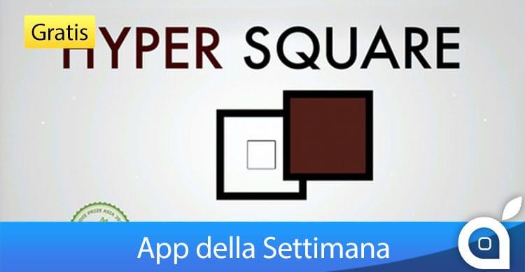 hyper square app della settimana