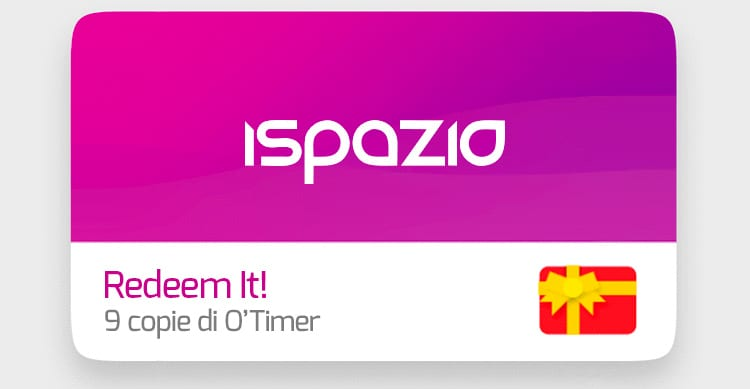 iSpazio Redeem It! – Vinci 10 copie di O'Timer