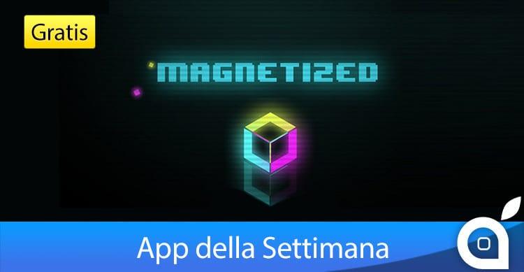 magnetized-app-della-settimana