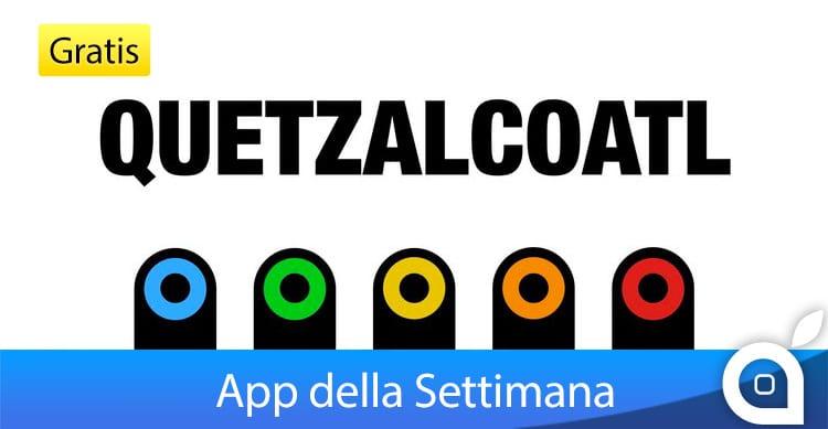 """Apple rende gratuito """"Quetzalcoatl"""" per 7 giorni con l'App della Settimana. Approfittatene! [Video]"""