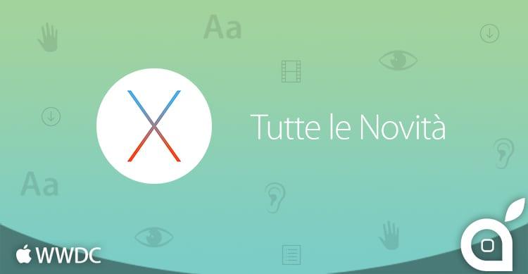 OS X El Capitan: iSpazio vi mostra tutte le novità in un unico articolo [22]