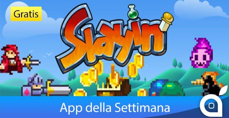 slayin-app-della-settimana