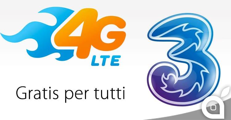 4G LTE: da oggi l'opzione è gratis per tutti i clienti 3