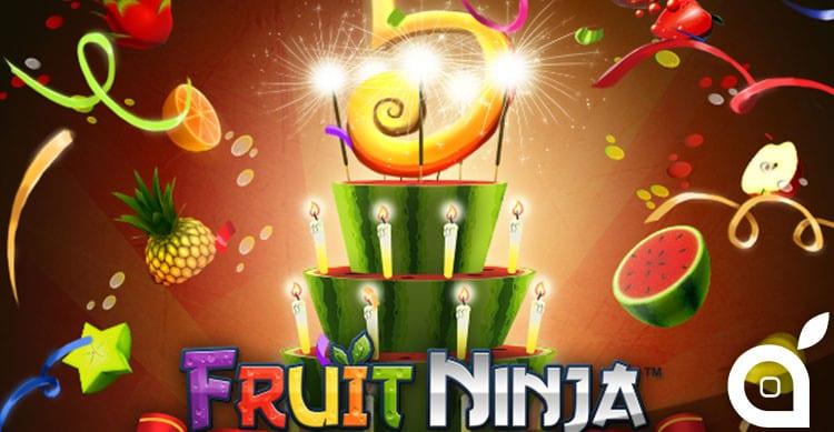 fruit ninja 5 anniversario