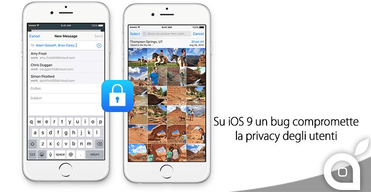 Un nuovo bug di iOS 9 consente l'accesso a foto e contatti senza permesso [Video]