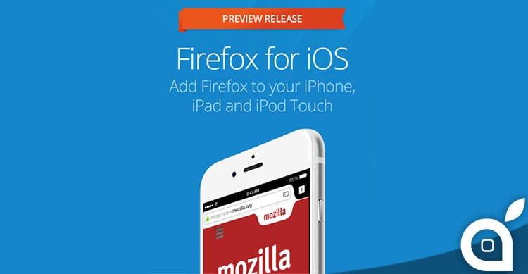 Finalmente disponibile l'anteprima di Firefox per iOS