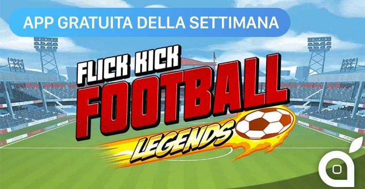 """Apple regala """"Flick Kick Football"""" con l'App della Settimana. Approfittatene! [Video]"""