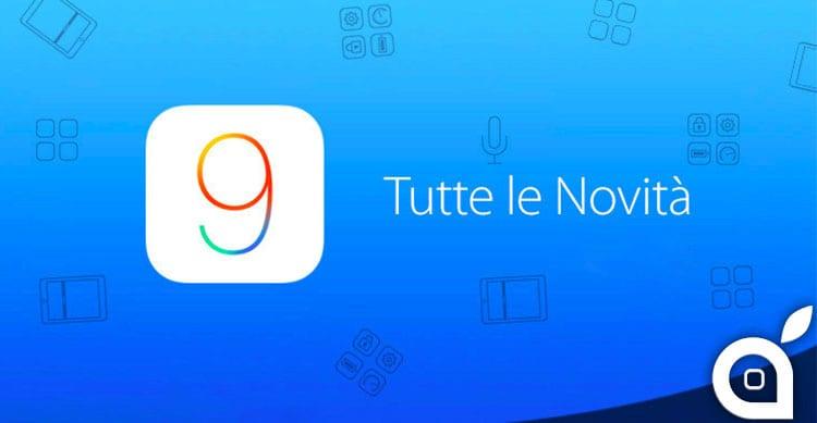 Ecco tutte le novità di iOS 9 riassunte in un solo articolo