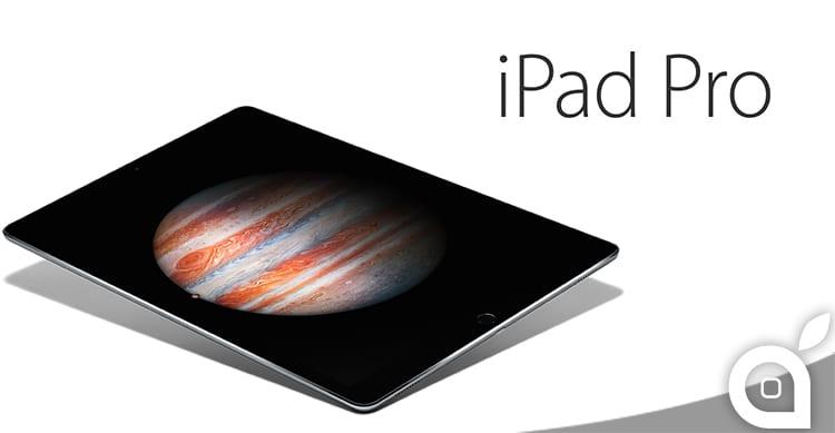 Apple presenta l'iPad Pro: sottile, leggero, immenso, dotato di SmartKeyboard ed Apple Pencil