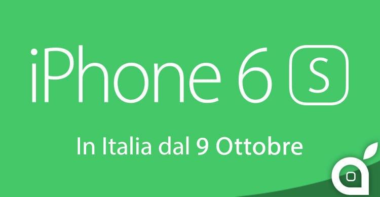 iphone 6s italia 9 ottobre