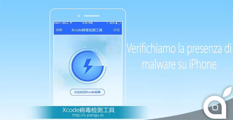 Ecco come verificare se sul nostro iPhone abbiamo installato applicazioni infette dal virus XcodeGhost