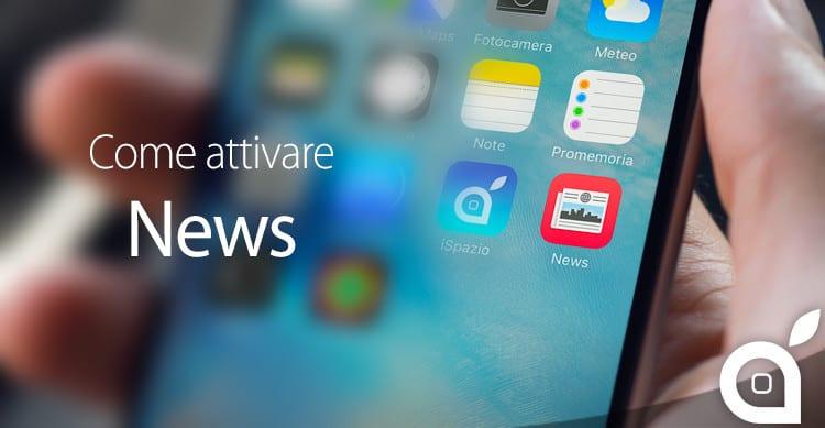 come attivare News app in italia su ios 9