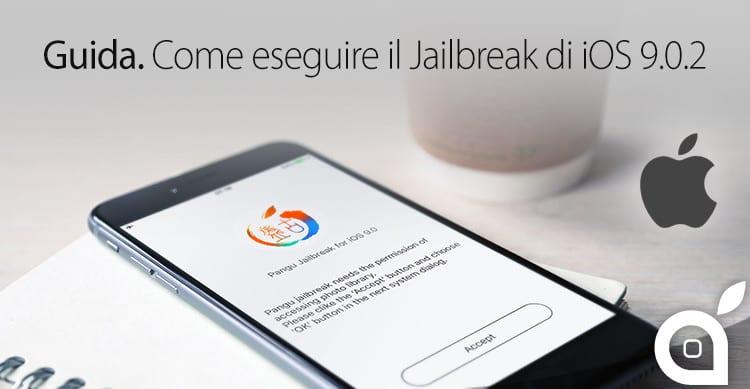 guida passo passo ispazio come eseguire il jailbreak di iphone 6s ios 9 con pangu mac