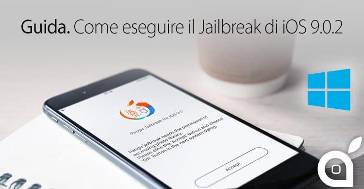 guida passo passo ispazio come eseguire il jailbreak di iphone 6s ios 9 con pangu win