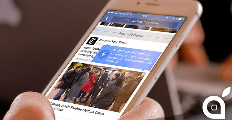 """Facebook inizia il roll-out del servizio """"Articoli istantenei"""" che farà concorrenza a Twitter ed Apple"""