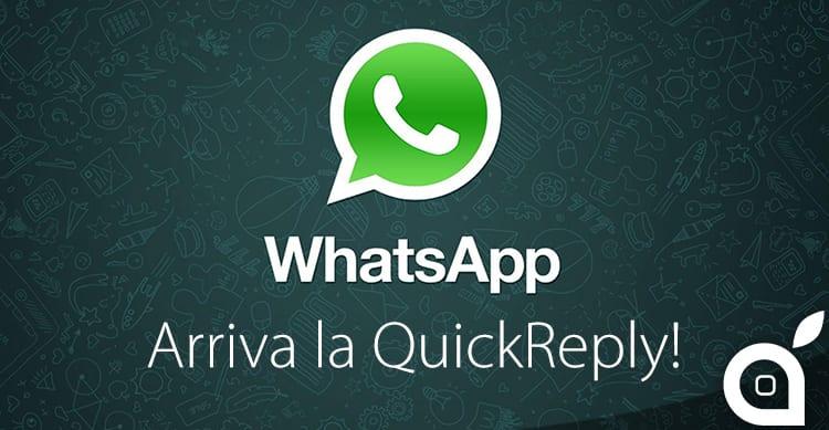 WhatsApp: con iOS 9.1 è finalmente disponibile la funzione QuickReply!