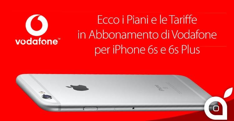 tariffe abbonamento vodafone iphone 6s