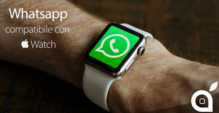Whatsapp per Apple Watch in arrivo con iOS 9.1: Eccolo in azione   Anteprima