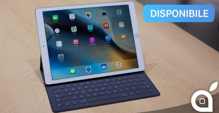 L'iPad Pro è ufficialmente disponibile all'acquisto: a partire da 919€
