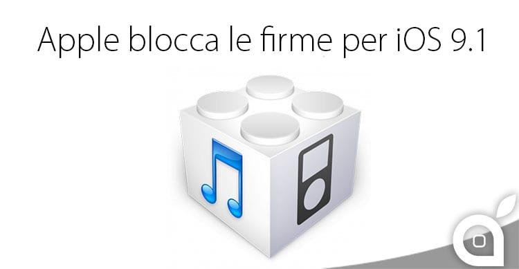 Apple blocca le firme per iOS 9.1