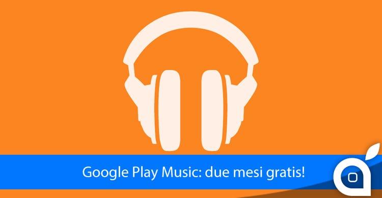 iSpazio vi spiega come ottenere due mesi gratuiti di Google Play Music
