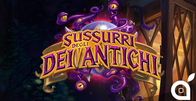 Hearthstone: da oggi disponibile la nuova espansione 'Sussurri degli Dei Antichi'! [Video]