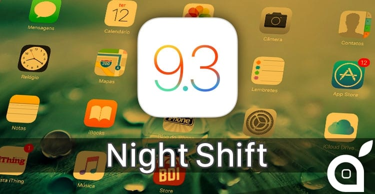 night shift ios 9.3 iphone