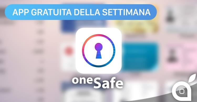Apple regala oneSafe con l'App della Settimana. Approfittatene ora risparmiando 4,99€!