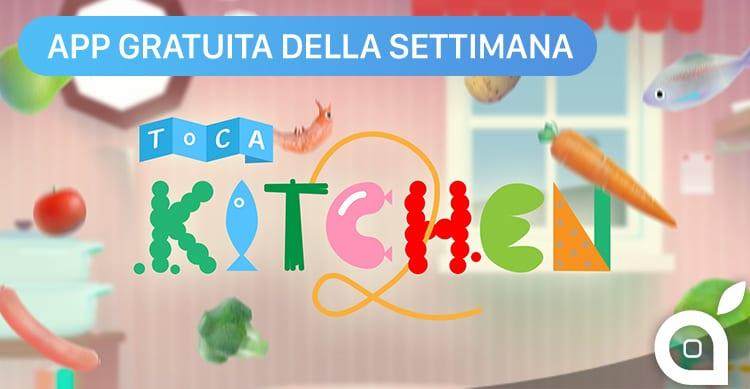 Apple regala Toca Kitchen 2 con l'App della Settimana. Approfittatene ora risparmiando 2,99€! [Video]