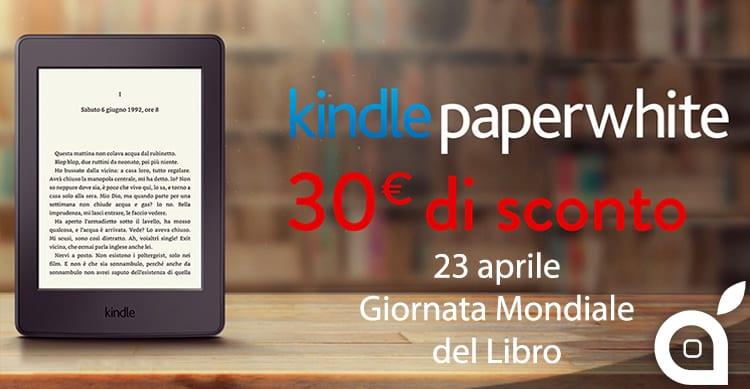 Giornata Mondiale del Libro, Amazon offre il Kindle Paperwhite con 30 euro di sconto