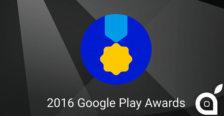 "Google annuncia le app vincitrici dei ""Google Play Store Awards 2016"""