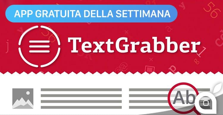 Apple regala TextGrabber con l'App della Settimana. Approfittatene subito risparmiando 4,99€!