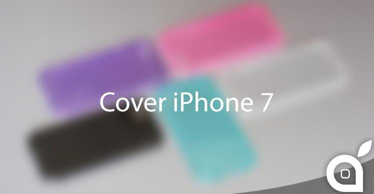 Ecco in Anteprima quelle che potrebbero essere le Cover dell'iPhone 7