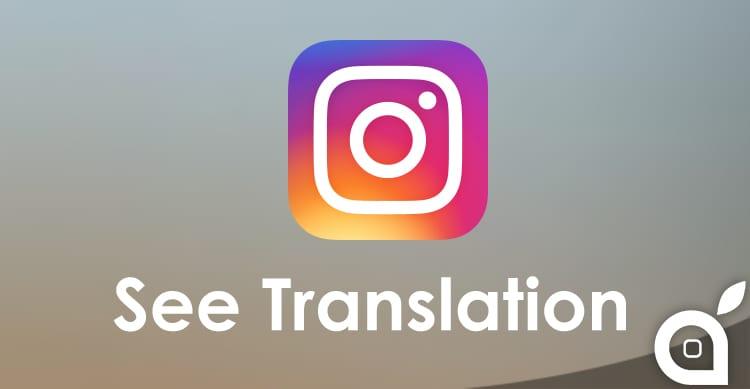 Instagram: in arrivo una nuova funzionalità per la traduzione dei contenuti
