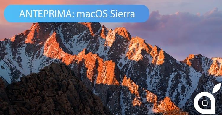 Scoprite le novità di macOS Sierra in questa nostra anteprima [Video]