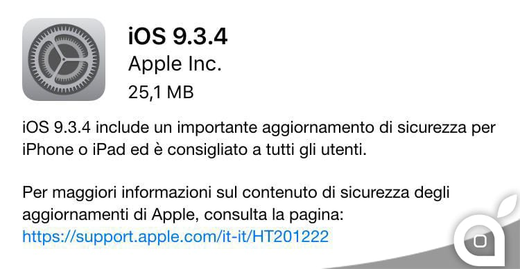Apple rilascia iOS 9.3.4 per tutti gli utenti iPhone ed iPad