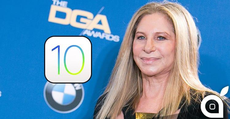 La data del rilascio di iOS 10 la svela Barbra Streisand!