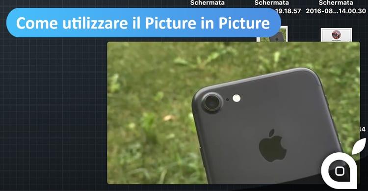 Come Abilitare il Picture-In-Picture (PiP) su macOS Sierra per YouTube ed altri video