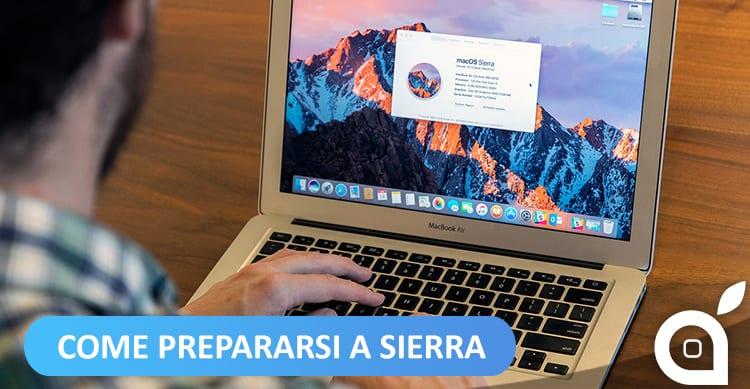 MacOS Sierra disponibile dal 20 Settembre: Ecco come preparare il vostro Mac all'aggiornamento