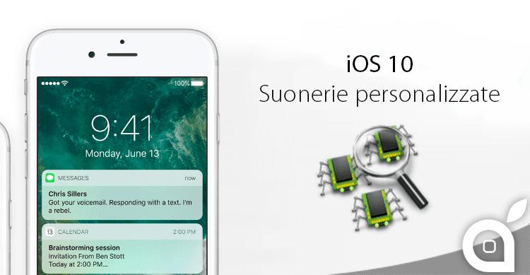iOS 10: non é ancora stato corretto il bug delle suonerie personalizzate