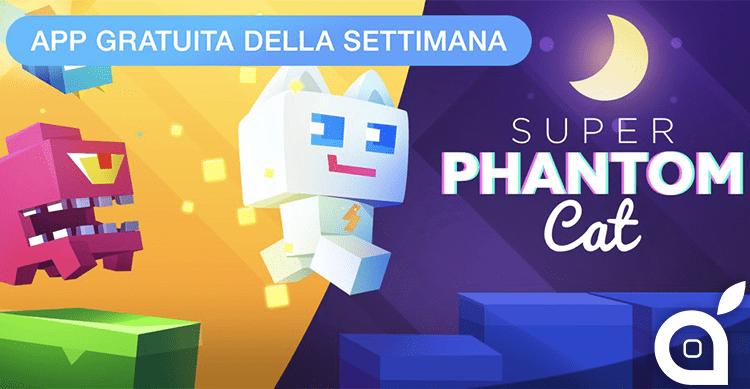 Apple regala Super Phantom Cat con l'App della Settimana. Approfittatene ora risparmiando 1,99€! [Video]