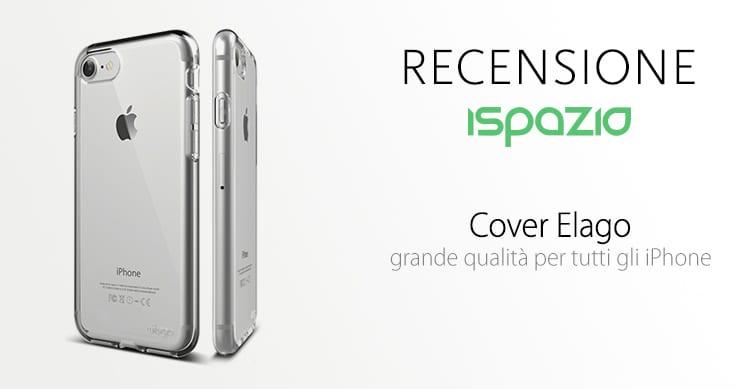 Ecco le nuove Cover Elago per iPhone 7 e 7 Plus: design pulito ed ottima qualità