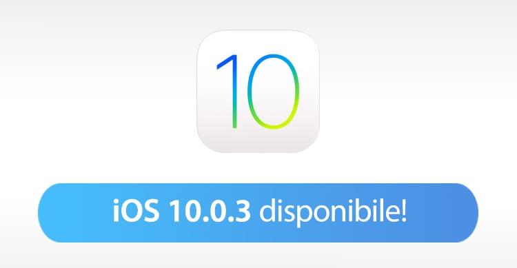 Apple rilascia iOS 10.0.3 per tutti gli utenti con iPhone 7 ed iPhone 7 Plus