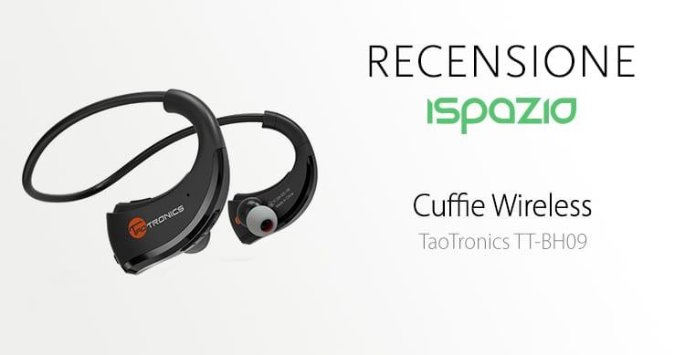 Recensione Cuffie Bluetooth 4.1 TaoTronics TT-BH09, una buona qualità audio ed un forte volume