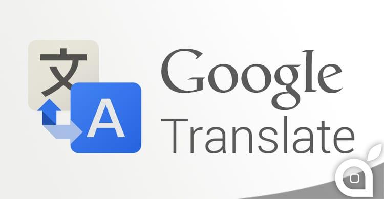 Google Translate migliora le traduzioni: il più grande passo in avanti degli ultimi 10 anni